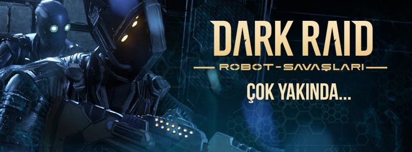 "Türk yapımı pc oyunu ""Dark Raid: Robot Savaşları!"""