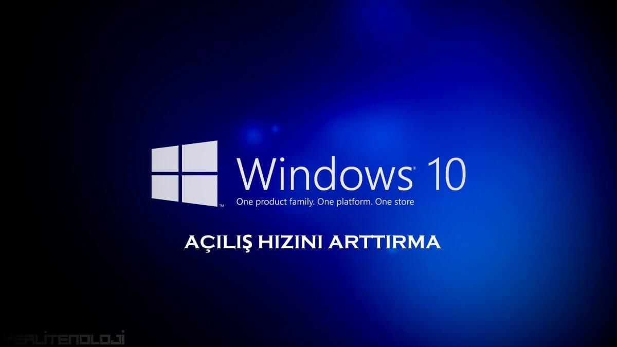 Windows 10 hızlandırma 2020 Açılış hızını 2 katına çıkar 1