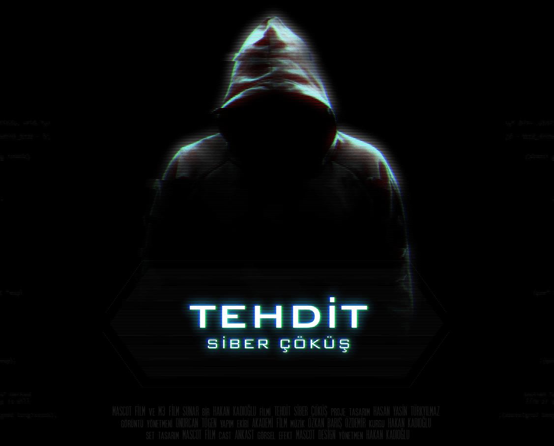 """Konusu farklı Türk yapımı bir hacker filmi geliyor """"Tehdit: Siber Çöküş"""""""