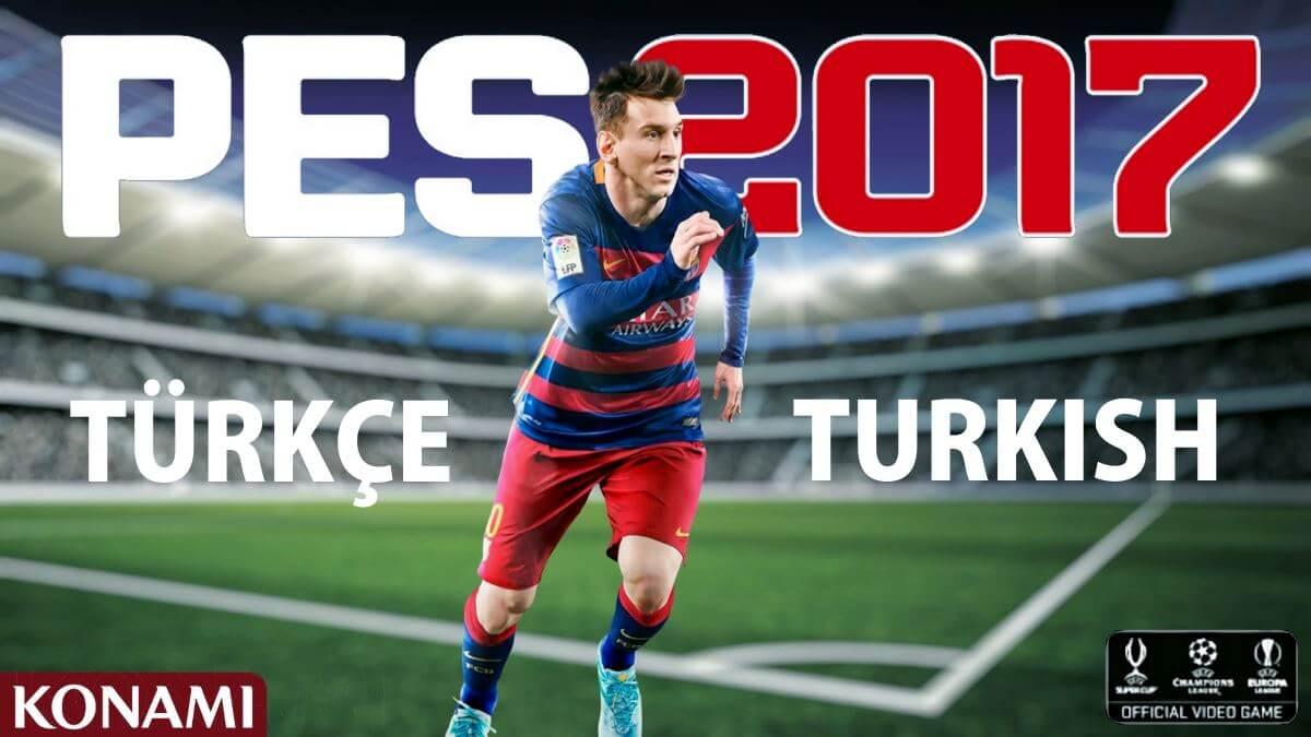 PES 2017 Türkçe spikeri indirin ve oyunu Türkçe oynayın!